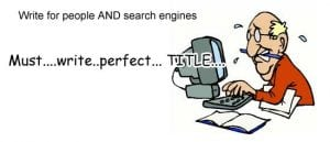 Write for people not search engines