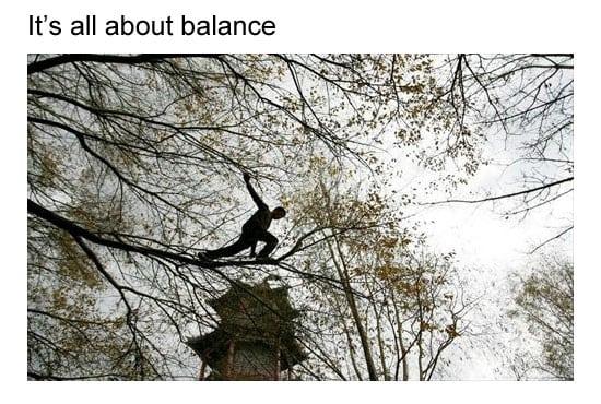 Balance your stratagies