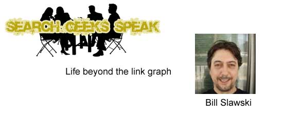 Bill Slawski - beyond the link graph