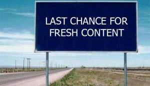 Fresh Content ahead